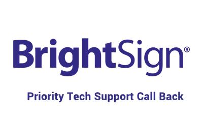 BrightSign Priority Support 4 Hour Call Back BSN-PRI-CALLBACK