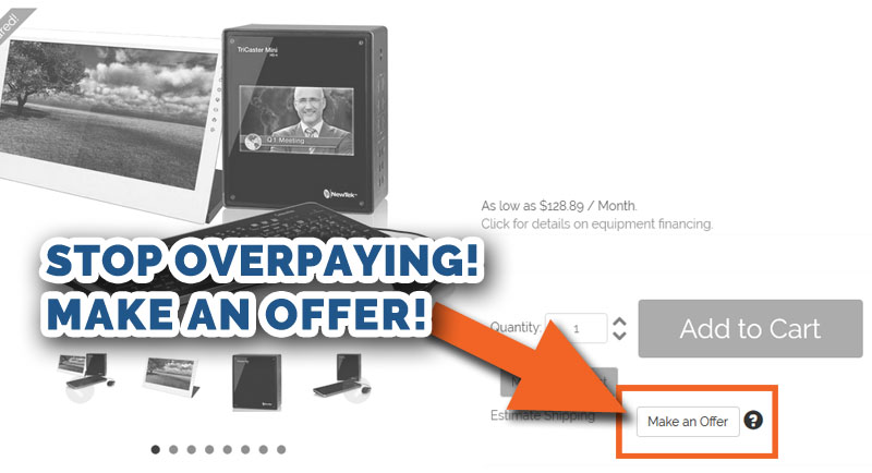 Low Make an Offer Pricing for TriCaster and Blackmagic Design