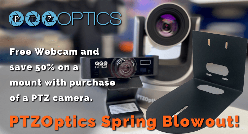PTZOptics Webcam and 50% off Mounts with PTZ camera purchase